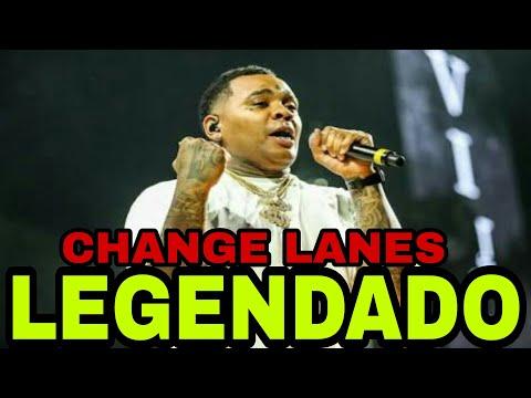 Kevin Gates - Change Lanes ( Legendado )