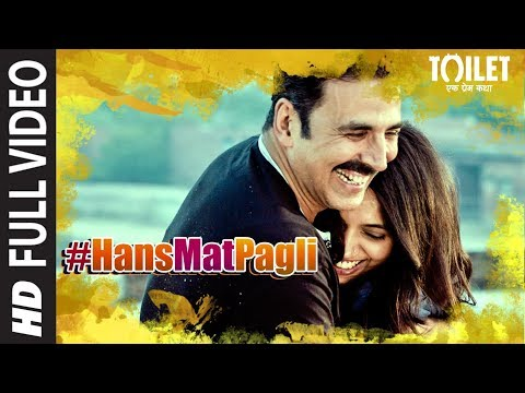 Hans Mat Pagli Full Hindi Video Song from Hindi movie Toilet Ek Prem Katha