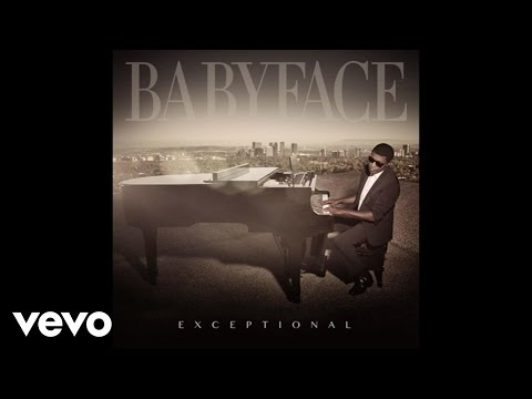 Babyface - Exceptional (Audio)