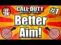 ★Black Ops 2: GET BETTER AIM - Tips and Tricks! (Call of Duty BO2 Multiplayer) Part #1