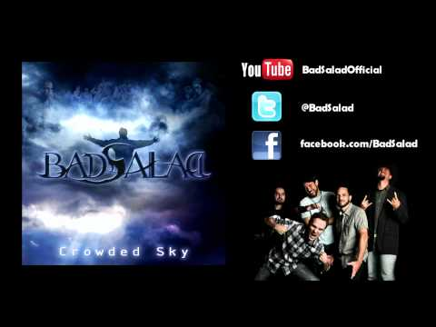 Bad Salad - Crowded Sky (Full Song) online metal music video by BAD SALAD