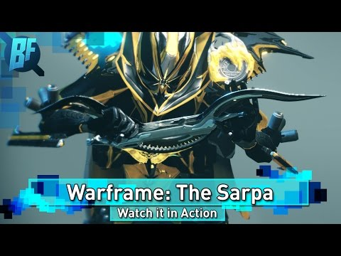 Warframe Sarpa: A Melee Weapon Better Than Most Primaries?