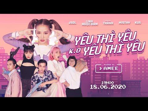 AMEE - YÊU THÌ YÊU KHÔNG YÊU THÌ YÊU   Official Music Video