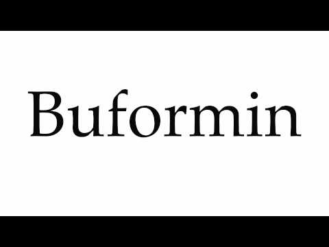 How to Pronounce Buformin