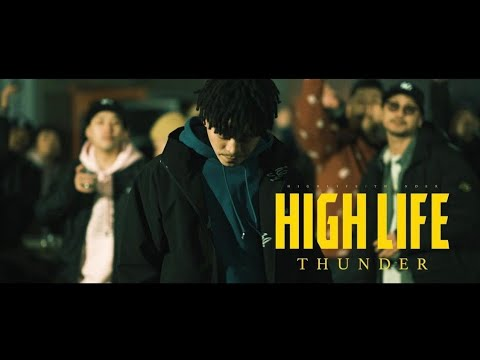 HIGH LIFE - THUNDER (Official Music Video)