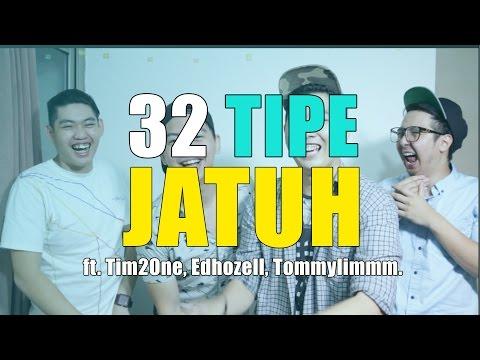 32 TIPE JATUH Ft. Edhozell, Tim2One, TommyLimmm.