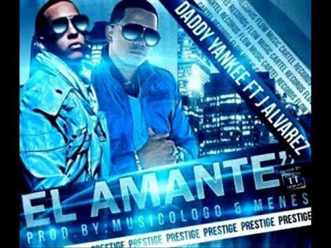 Daddy Yankee Ft. J Alvarez - El Amante (Prestige) (Original) ★REGGAETON 2012★