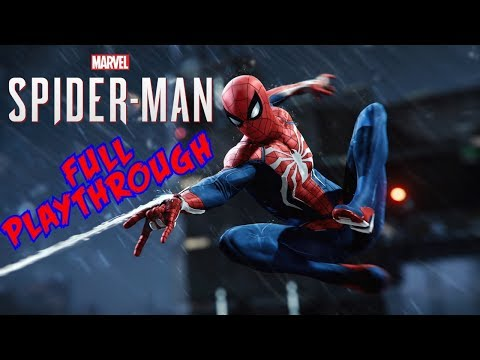 Spider-Man Full Playthrough - Start To Finish Marvel's SpiderMan PS4 2018 Gameplay Movie Walkthrough