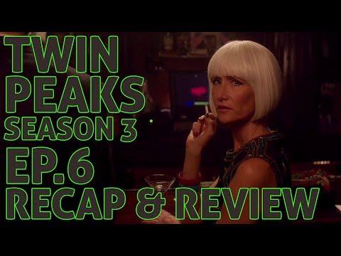[Twin Peaks] Season 3 Ep 6 Recap and Review | Breakdown of the Return Part 6 Don't Die