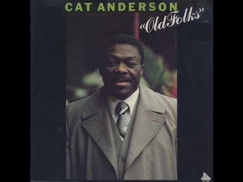 Cat Anderson ‎– Old Folks (Full Album)