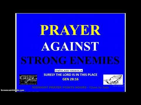 Prayer Against Strong Enemies - Owolabi Onaola