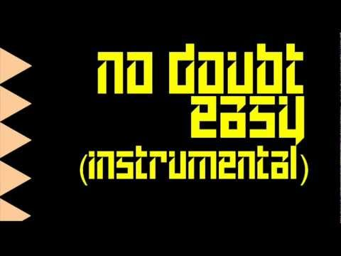 No Doubt - Easy (Official Instrumental Version)