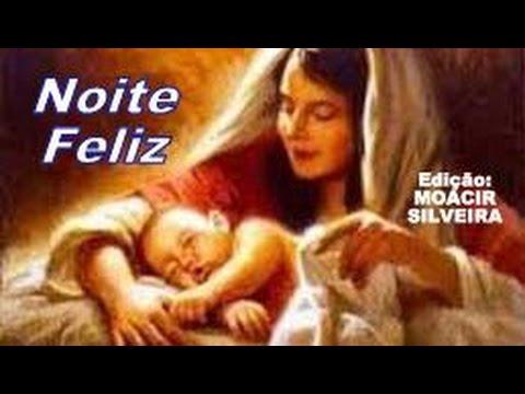 Imagens de feliz natal - NOITE FELIZ (1) e poema de natal, edição de imagens MOACIR SILVEIRA