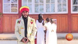 ኢቢኤስ ሙዚቃ ልዩ የአድዋ በዓል ፕሮግራም Ebs Muzika Regae&Afro Beats Adwa Special for youtube