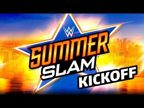 SummerSlam Kickoff: August 19, 2018
