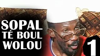 Sopal Te Boul Woolou Partie-1 - Thtre Sngalais (Comedie)