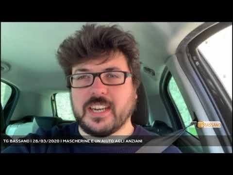 TG BASSANO | 28/03/2020 | MASCHERINE E UN AIUTO AGLI ANZIANI