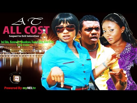 At All Cost   - Nigerian Nollywood Movie