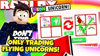 I ONLY Traded FLYING UNICORNS in Adopt Me! NEW Adopt Me Flying Potion Update! (Roblox)
