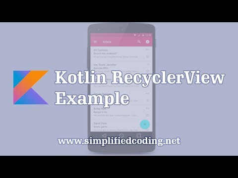 Kotlin RecyclerView Example – Building A RecyclerView With Kotlin