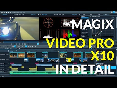 Magix Video Pro X10 Video Editor In Detail