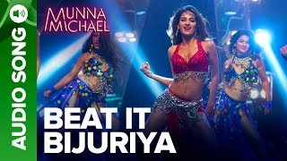 """Check out the other exclusive videos of """"Munna Michael"""" here: http://bit.ly/MunnaMichaelOfficialVideosCheck out the full audio song """"Beat It Bijuriya"""" from the movie """"Munna Michael"""".Song Name: Beat it BijuriyaMusic Composer: Tanishk – VayuSinger: Asees Kaur, Renesa BaadchiLyrics: Tanishk – VayuProgrammed & Arranged By: Tanishk BaagchiSet 'Beat It Bijuriya' as your caller tune -http://111.93.115.200/TZ/WEB/CallerTune.aspx?refID=MM8OR SMS MM8 to 56060or Dial:Airtel - 5432116273853Vodafone - 5379602696Idea - 567899602696BSNL (South/East) - 5679602696BSNL (North/West) - 5676699604Aircel - 530006699604Movie: Munna MichaelCast: Tiger Shroff, Nawazuddin Siddiqui & Nidhhi AgerwalDirected By: Sabbir KhanProduced By: Eros International & Viki Rajani""""Munna Michael"""" releases in theatres on 21st July, 2017.To watch more log on to http://www.erosnow.comFor all the updates on our movies and more:https://www.youtube.com/ErosNowhttps://twitter.com/#!/ErosNowhttps://www.facebook.com/ErosNowhttps://www.facebook.com/erosmusicindiahttps://plus.google.com/+erosentertainmenthttp://www.dailymotion.com/ErosNowhttps://vine.co/ErosNow http://blog.erosnow.com"""