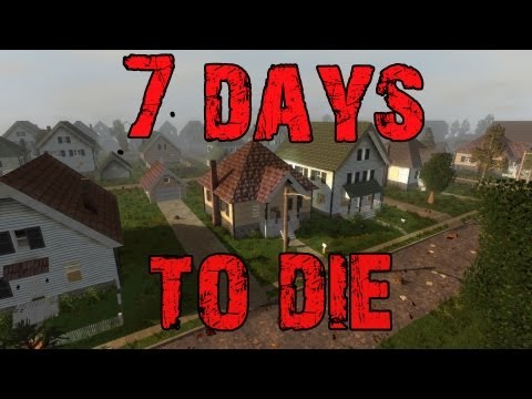 days - We take a look at 7 Days To Die a new game currently looking for supporters on kickstarter. Keep in mind this is a Pre Alpha version of the game so features ...