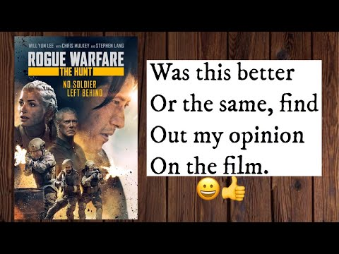Rogue warfare 2: the hunt (REVIEW) SPOILERS