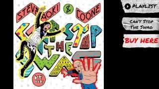 "Steve Aoki & Coone - ""Can't Stop The Swag"" (Radio Edit) (Audio) | Dim Mak Records"