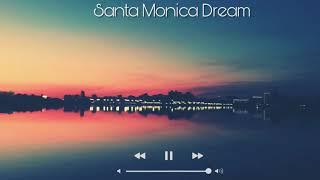 SANTA MONICA DREAM (INSTRUMENTAL) - Angus and Julia Stone
