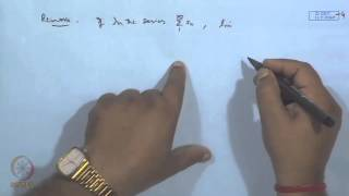 Mod-19 Lec-21 Infinite Series Of Real Numbers