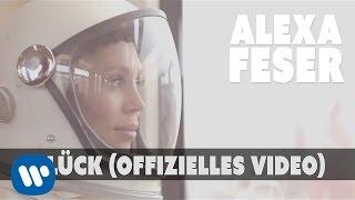 Alexa Feser - Glück (offizielles Video)