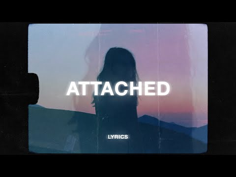 Eli. - Attached (Lyrics)