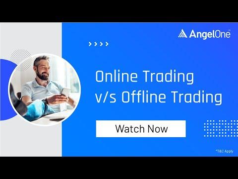 Online Vs. Offline Trading