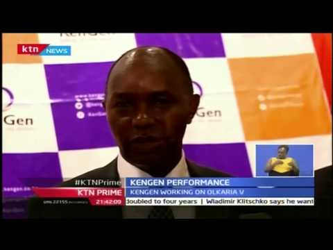 KTN Prime: Kengen Performance as plans on Olkaria five continue, 26/10/16