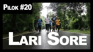 Video Pilok #20: Lari Sore MP3, 3GP, MP4, WEBM, AVI, FLV November 2017