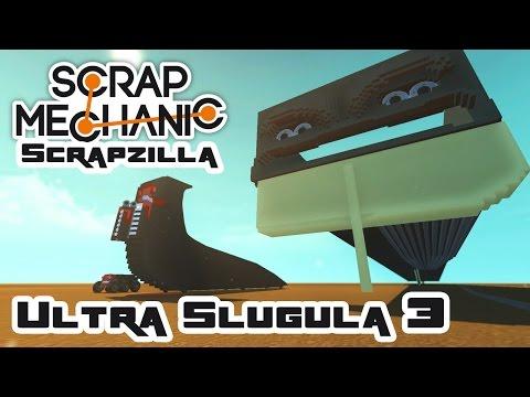 Ultra-Slugula, Part 3: Regular Eyes Are For Losers! - Let's Play Scrap Mechanic - Part 382 (видео)