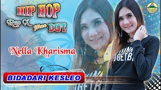 Download lagu Nella Kharisma Bidadari Keseleo Hip Hop Rap X Dut Mp3