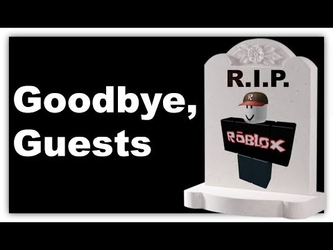 RIP GUESTS (ROBLOX)