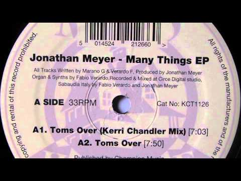 Jonathan Meyer - Toms Over (Kerri Chandler Mix) - Madhouse Records, Inc.  2011