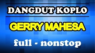 THE BEST TASYA & GERRY MAHESA 2015 - DANGDUT KOPLO FULL NONSTOP 2015
