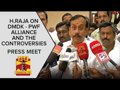 H-Raja-on-DMDK--PWF-Alliance-and-the-Controversies-Press-Meet-Thanthi-TV