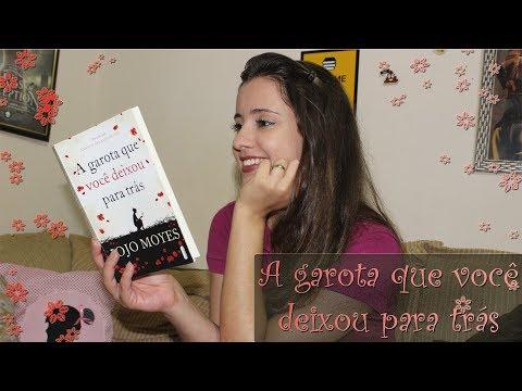 A GAROTA QUE VOCE DEIXOU PARA TRAS (Resenha)|Sonho Lindo de um Leitor #32