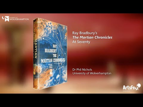 Join Dr Phil Nichols in this talk on The Martian Chronicles by Ray Bradbury.