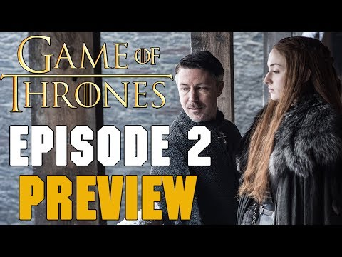 Game Of Thrones Season 7 Episode 2 Preview Breakdown