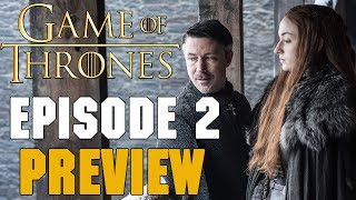 Video Description ▭▭ In this video we'll be breaking down Game of Thrones Season 7 Episode 2 Preview. Jon Snow gets sick of Petyr's crap. Targaryen ...