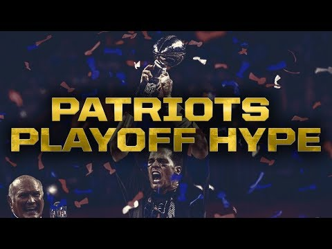 New England Patriots Playoff Hype