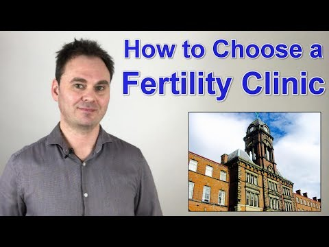 How to Choose a Fertility Clinic