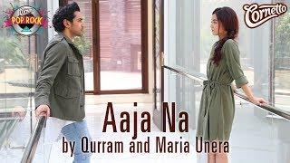 Aaja Na by Qurram, Maria Unera