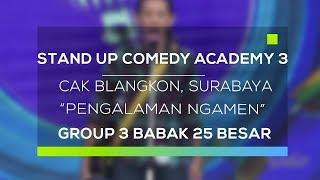 Video Stand Up Comedy Academy 3 : Cak Blangkon, Surabaya - Pengalaman Ngamen MP3, 3GP, MP4, WEBM, AVI, FLV Januari 2018